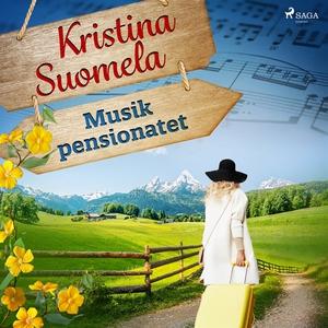 Musikpensionatet (ljudbok) av Kristina Suomela