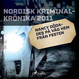 Nancy dödades på väg hem från festen (ljudbok)