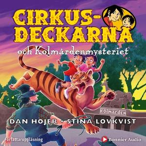 Cirkusdeckarna och Kolmårdenmysteriet (ljudbok)
