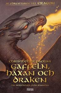 Gaffeln, häxan och draken : Tre berättelser frå