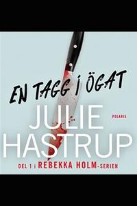 En tagg i ögat (e-bok) av Julie Hastrup