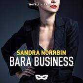 Bara business
