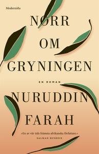 Norr om gryningen (e-bok) av Nuruddin Farah