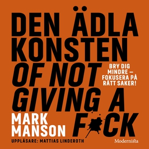 Den ädla konsten of not giving a f*ck (ljudbok)