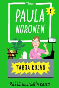 Tarja Kulho (e-bok) av Paula Noronen