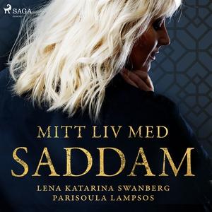Mitt liv med Saddam (ljudbok) av Lena Katarina