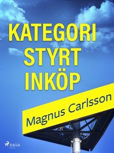 Kategoristyrt inköp (e-bok) av Magnus Carlsson