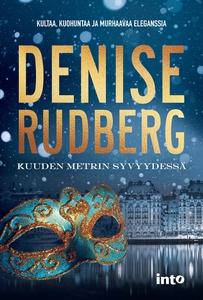 Kuuden metrin syvyydessä (e-bok) av Denise Rudb