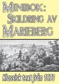 Skildring av Marieberg på Kungsholmen. Återutgivning av text från 1873