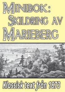 Skildring av Marieberg på Kungsholmen. Återutgi