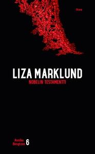Nobelin testamentti (e-bok) av Liza Marklund