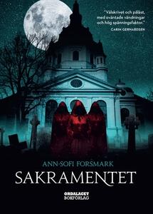 Sakramentet (e-bok) av Ann-Sofi Forsmark