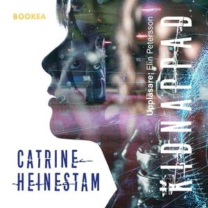 Kidnappad (ljudbok) av Catrine Heinestam