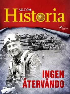 Ingen återvändo (e-bok) av Allt om Historia