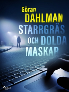 Starrgräs och dolda maskar (e-bok) av Göran Dah