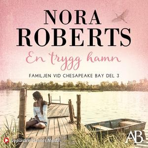 En trygg hamn (ljudbok) av Nora Roberts