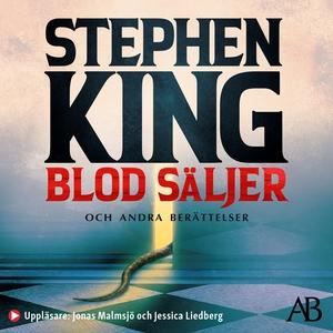 Blod säljer (ljudbok) av Stephen King