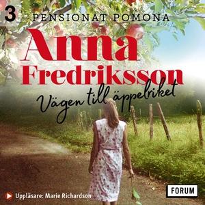 Vägen till äppelriket (ljudbok) av Anna Fredrik