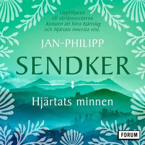 Hjärtats minnen (ljudbok) av Jan-Philipp Sendke