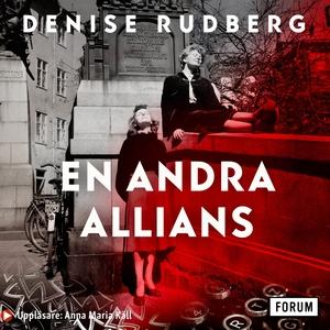 En andra allians (ljudbok) av Denise Rudberg