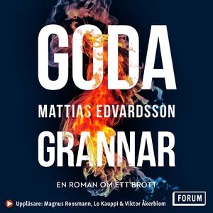 Goda grannar (ljudbok) av Mattias Edvardsson