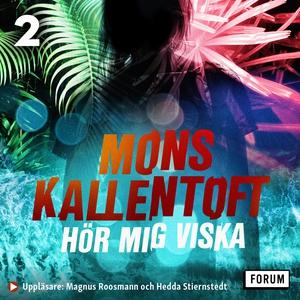 Hör mig viska (ljudbok) av Mons Kallentoft