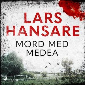 Mord med Medea (ljudbok) av Lars Hansare