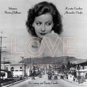 Love (ljudbok) av Kerstin Gezelius, Alexander O