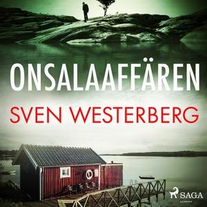 Onsalaaffären (ljudbok) av Sven Westerberg