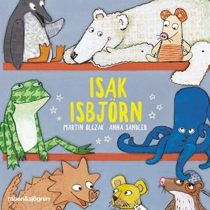 Isak Isbjörn (ljudbok) av Martin Olczak