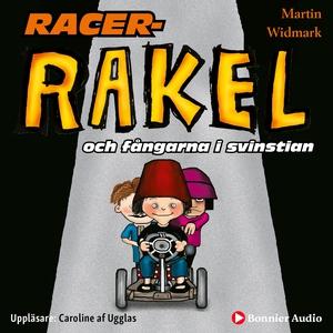 Racer-Rakel och fångarna i svinstian (ljudbok)