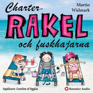 Charter-Rakel och fuskhajarna (ljudbok) av Mart