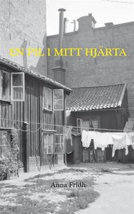 En pil i mitt hjärta (e-bok) av Anna Fridh