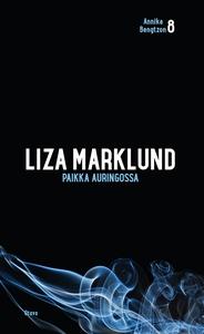 Paikka auringossa (e-bok) av Liza Marklund