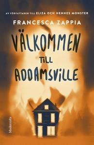 Välkommen till Addamsville (e-bok) av Francesca