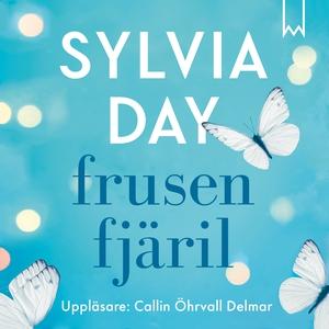 Frusen fjäril (ljudbok) av Sylvia Day