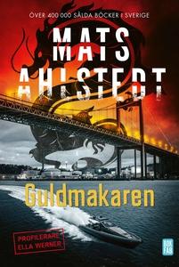 Guldmakaren (e-bok) av Mats Ahlstedt
