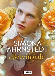 Betvingade (e-bok) av Simona Ahrnstedt
