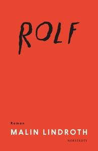 Rolf (e-bok) av Malin Lindroth