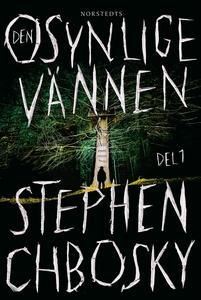Den osynlige vännen 1 (e-bok) av Stephen Chbosk