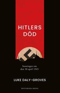 Hitlers död (e-bok) av Luke Daly-Groves