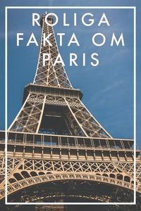 Roliga fakta om PARIS (Epub2) (e-bok) av Nicote