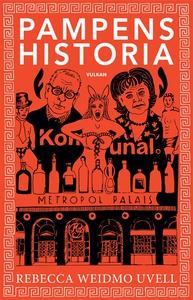 Pampens historia (e-bok) av Rebecca Weidmo Uvel