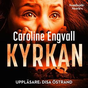 Kyrkan (ljudbok) av Caroline Engvall