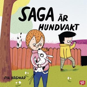 Saga är hundvakt (ljudbok) av Pia Hagmar