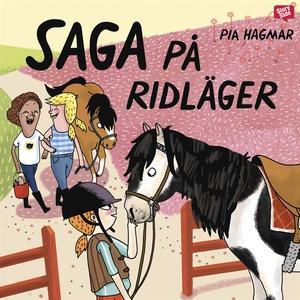 Saga på ridläger (ljudbok) av Pia Hagmar