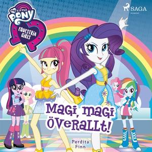 Equestria Girls - Magi, magi överallt! (ljudbok