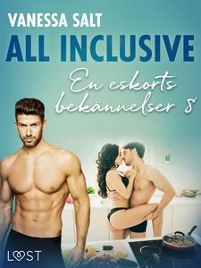 All inclusive - En eskorts bekännelser 8 (e-bok