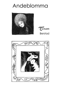 Andeblomma (e-bok) av Torger Berstad