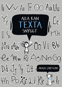 Alla kan texta snyggt (e-bok) av Maja Larsson